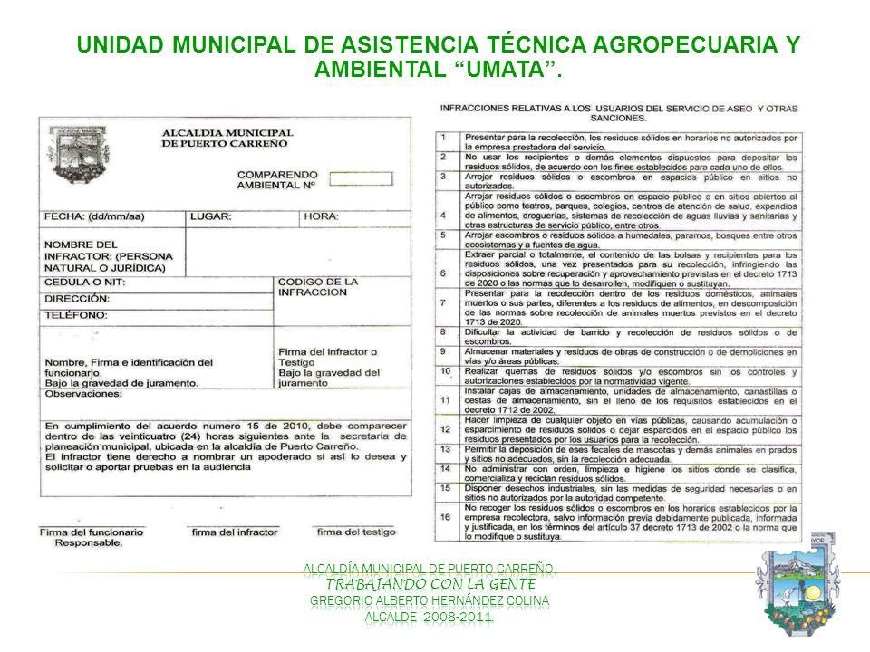Unidad Municipal de Asistencia Técnica Agropecuaria y Ambiental UMATA .