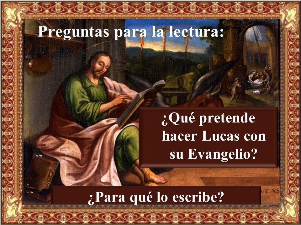 ¿Qué pretende hacer Lucas con su Evangelio
