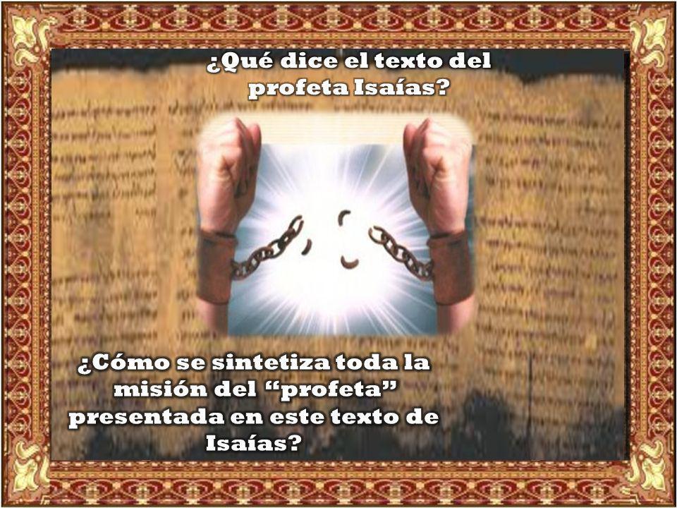 ¿Qué dice el texto del profeta Isaías