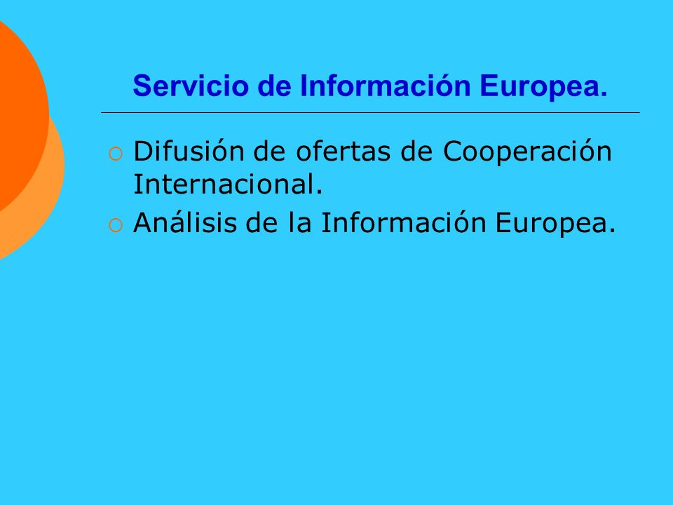 Servicio de Información Europea.