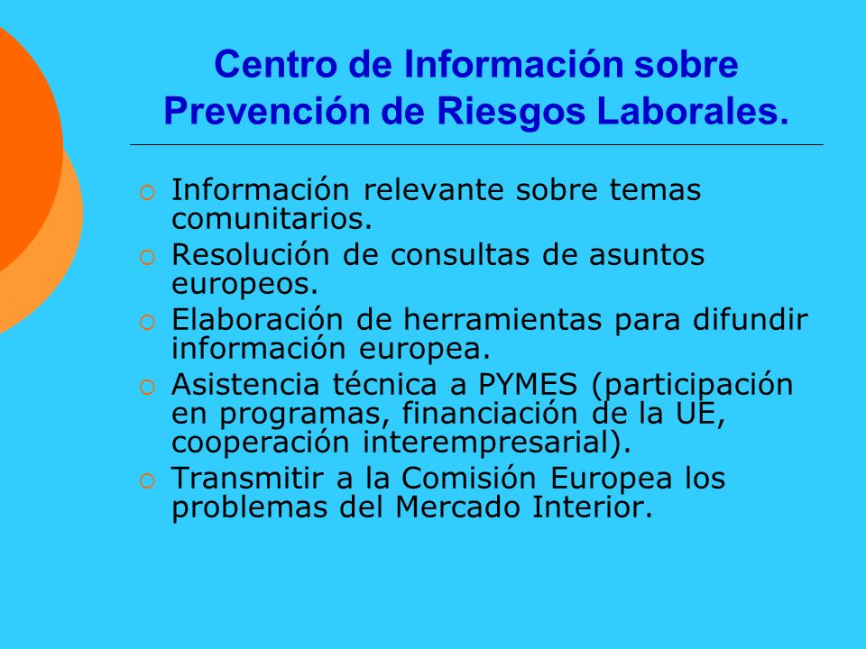 Centro de Información sobre Prevención de Riesgos Laborales.