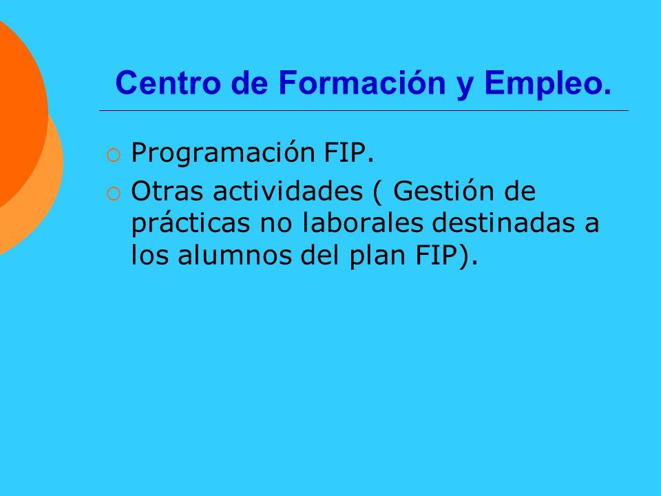 Centro de Formación y Empleo.
