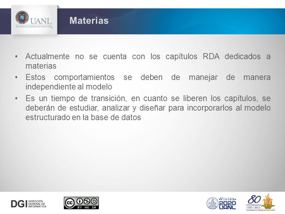 Materias Actualmente no se cuenta con los capítulos RDA dedicados a materias.