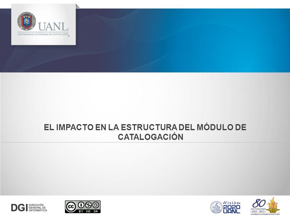 El impacto en la estructura del módulo de catalogación