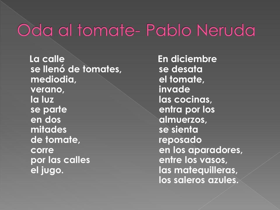 Oda al tomate- Pablo Neruda