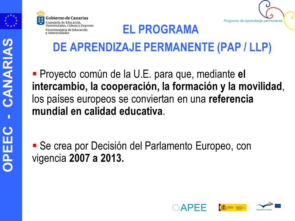 EL PROGRAMA DE APRENDIZAJE PERMANENTE (PAP / LLP)