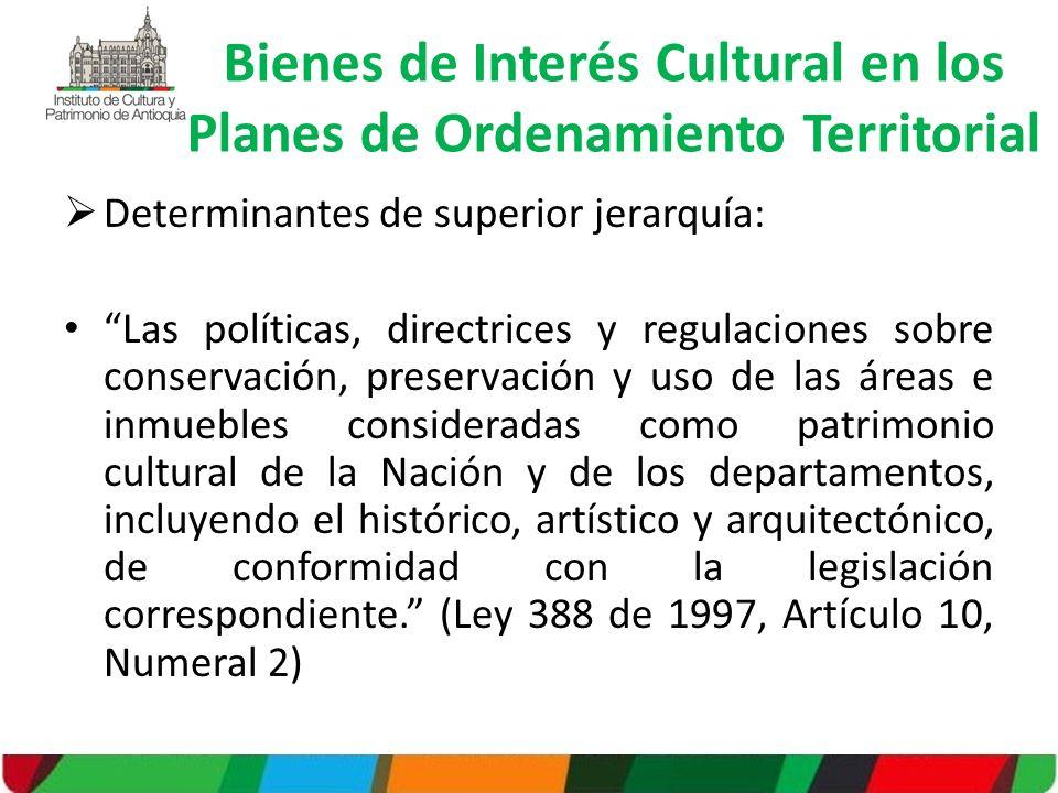 Bienes de Interés Cultural en los Planes de Ordenamiento Territorial