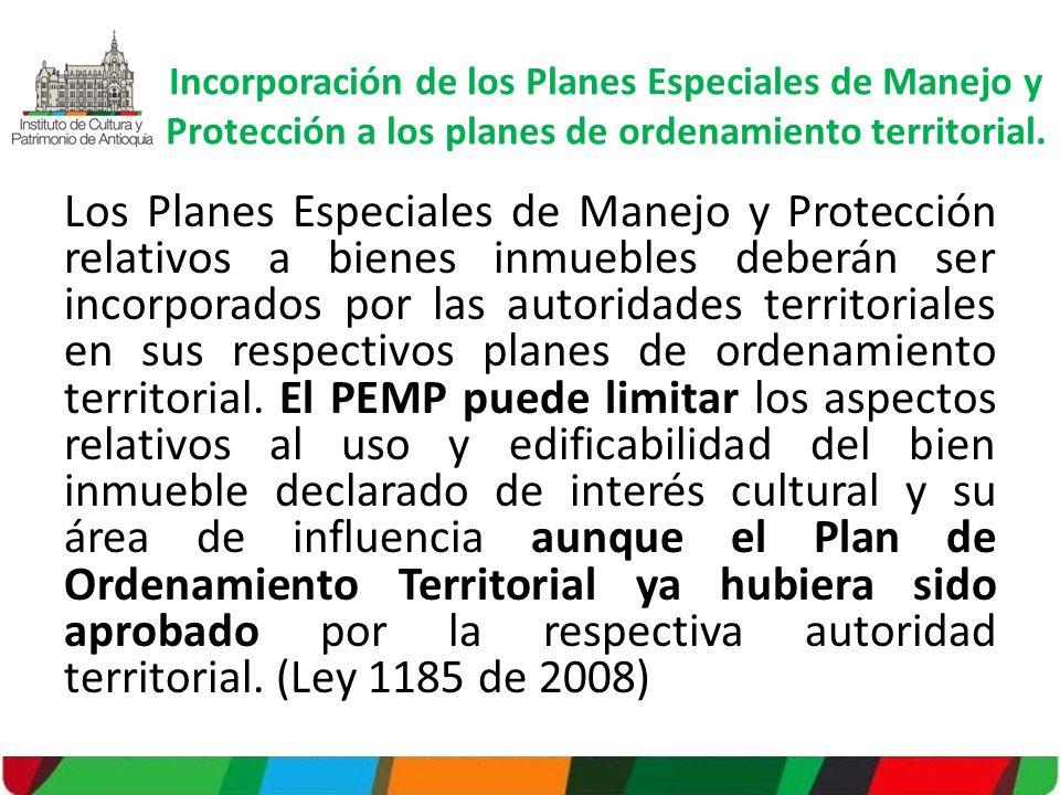 Incorporación de los Planes Especiales de Manejo y Protección a los planes de ordenamiento territorial.