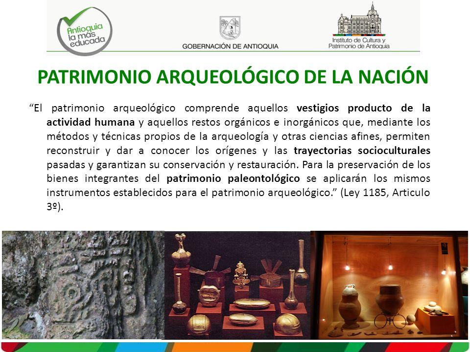PATRIMONIO ARQUEOLÓGICO DE LA NACIÓN