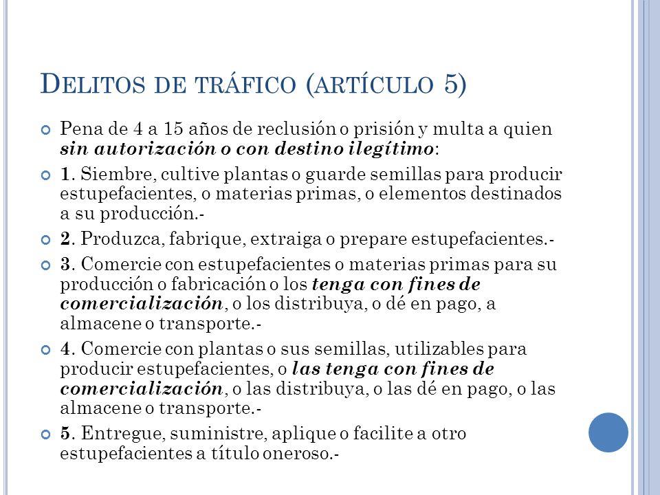 Delitos de tráfico (artículo 5)