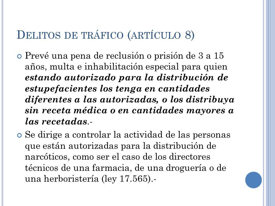 Delitos de tráfico (artículo 8)