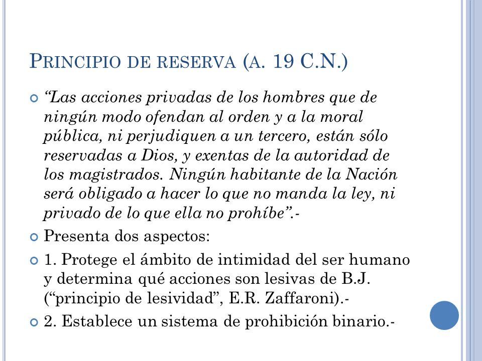 Principio de reserva (a. 19 C.N.)