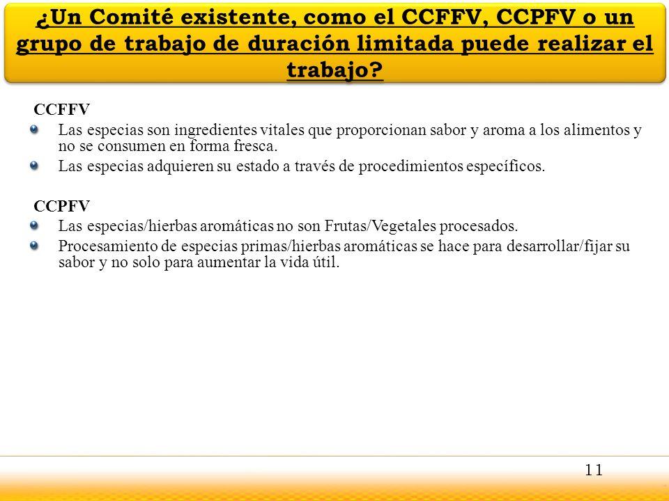 ¿Un Comité existente, como el CCFFV, CCPFV o un grupo de trabajo de duración limitada puede realizar el trabajo