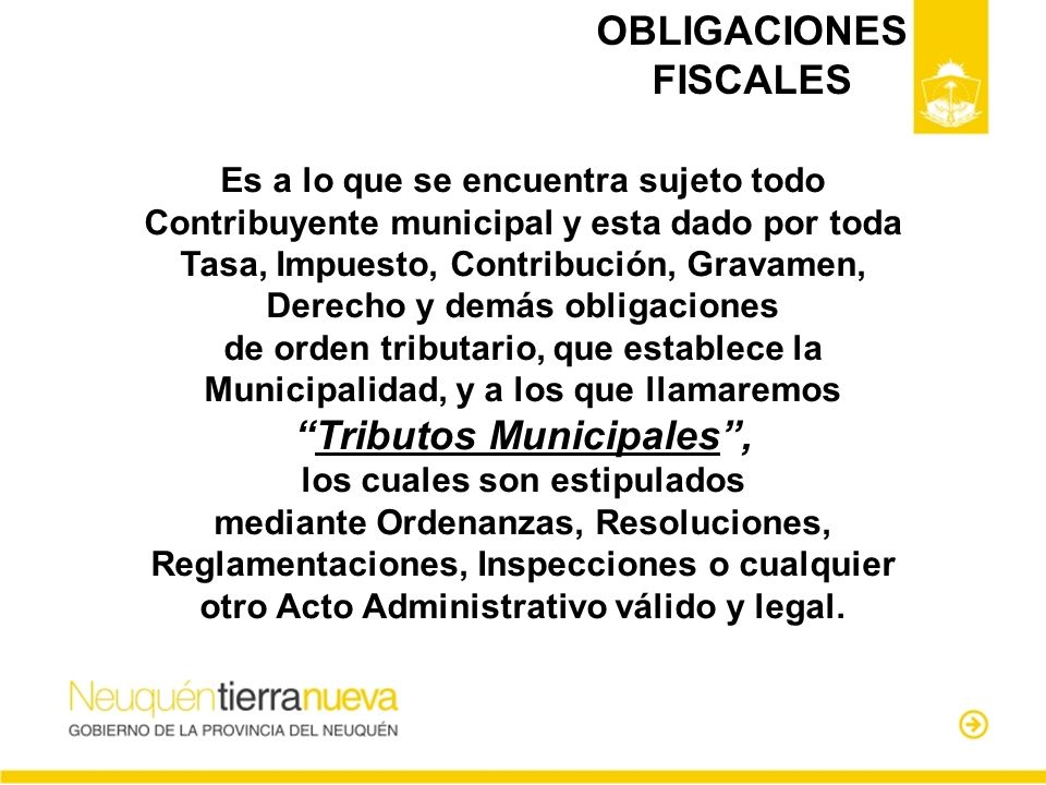 OBLIGACIONES FISCALES Tributos Municipales ,