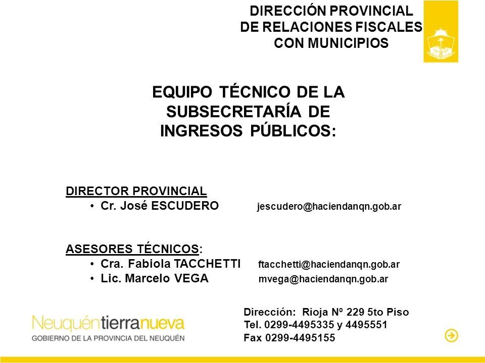 DIRECCIÓN PROVINCIAL DE RELACIONES FISCALES CON MUNICIPIOS