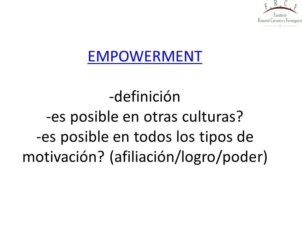 EMPOWERMENT -definición -es posible en otras culturas