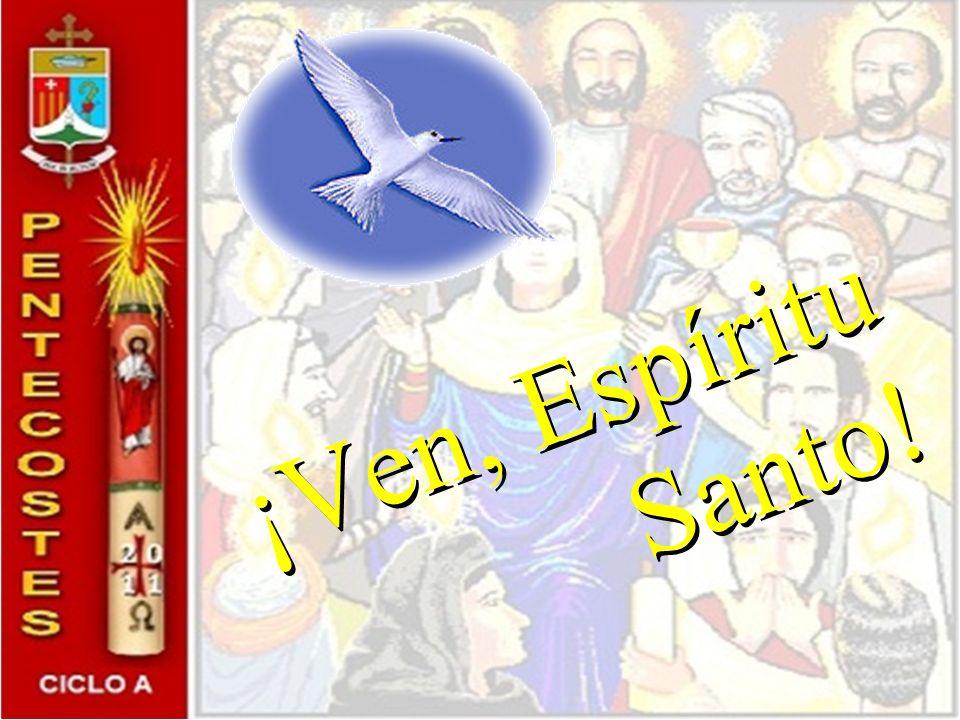 ¡Ven, Espíritu Santo!