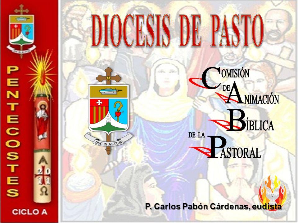 DIOCESIS DE PASTO C A B P OMISIÓN DE NIMACIÓN ÍBLICA DE LA ASTORAL