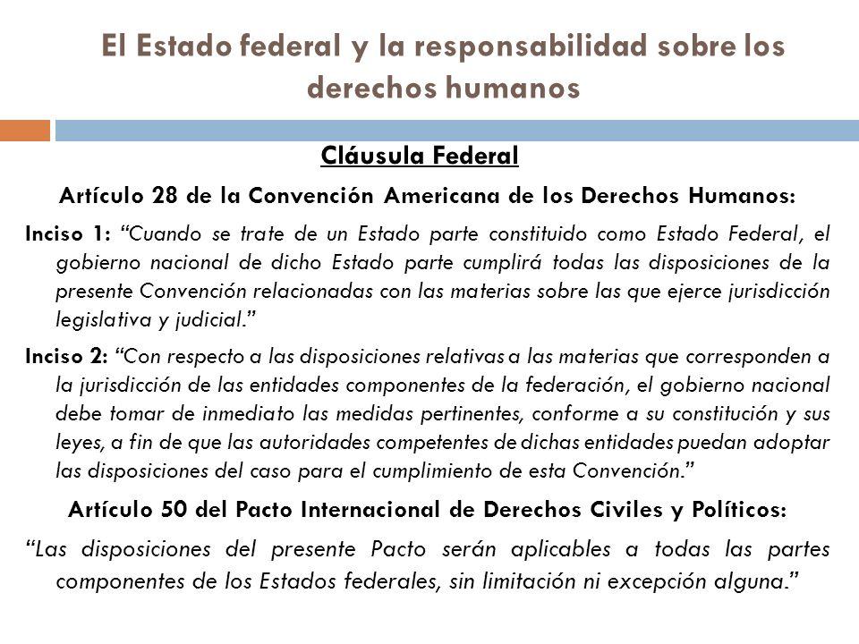 El Estado federal y la responsabilidad sobre los derechos humanos