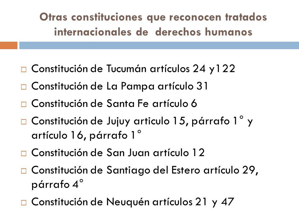 Otras constituciones que reconocen tratados internacionales de derechos humanos