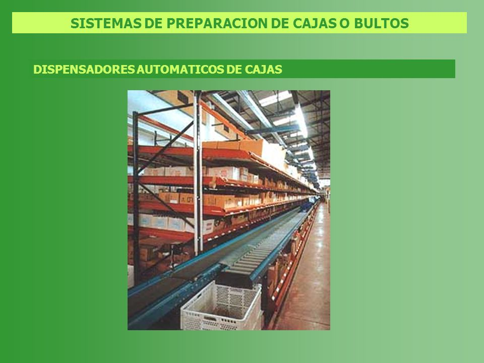 SISTEMAS DE PREPARACION DE CAJAS O BULTOS