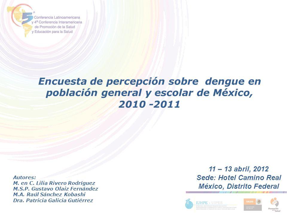 Sede: Hotel Camino Real México, Distrito Federal