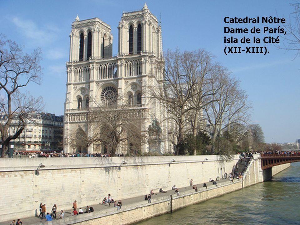 Catedral Nôtre Dame de París, isla de la Cité (XII-XIII).