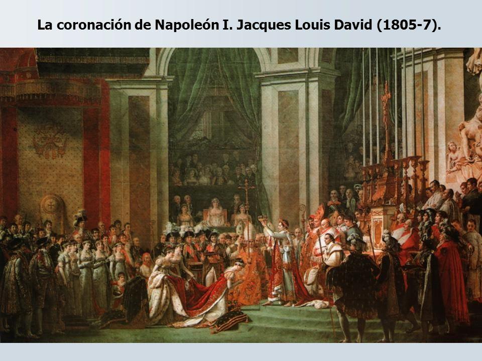La coronación de Napoleón I. Jacques Louis David (1805-7).