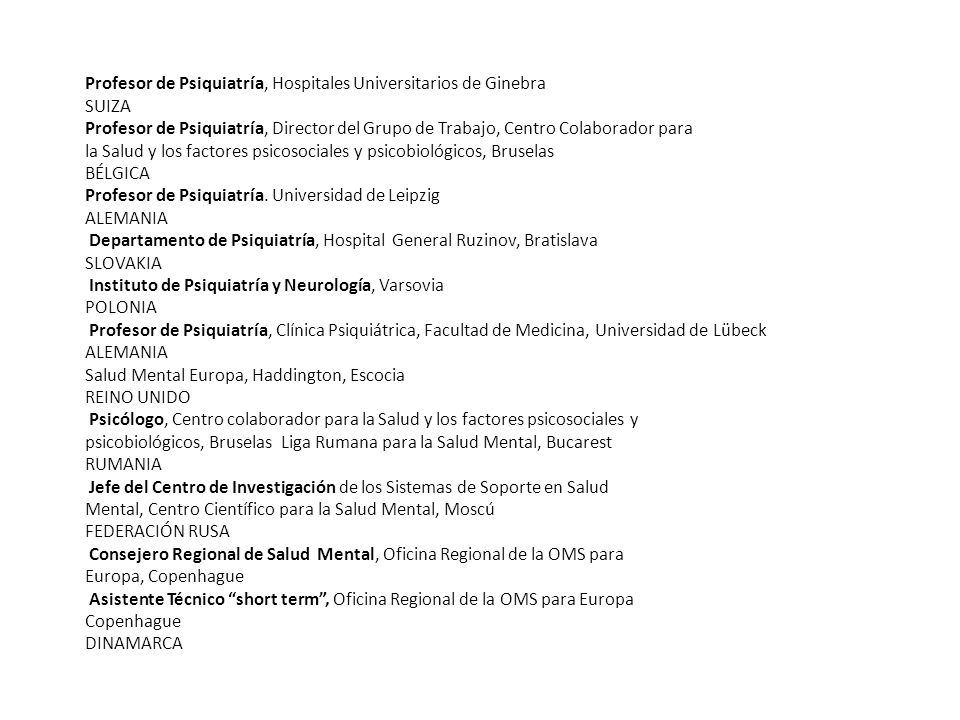 Profesor de Psiquiatría, Hospitales Universitarios de Ginebra
