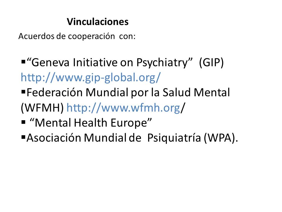 Geneva Initiative on Psychiatry (GIP) http://www.gip-global.org/