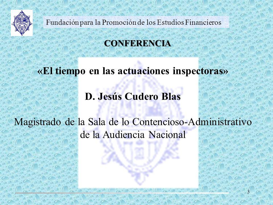 «El tiempo en las actuaciones inspectoras»