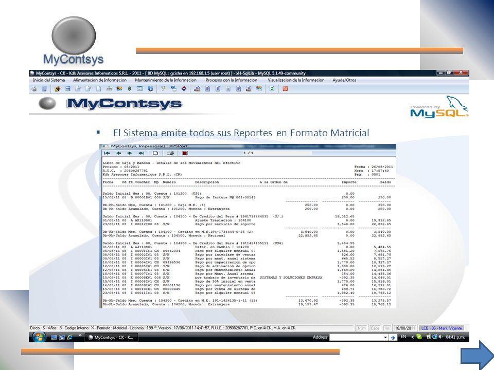 MyContsys El Sistema emite todos sus Reportes en Formato Matricial