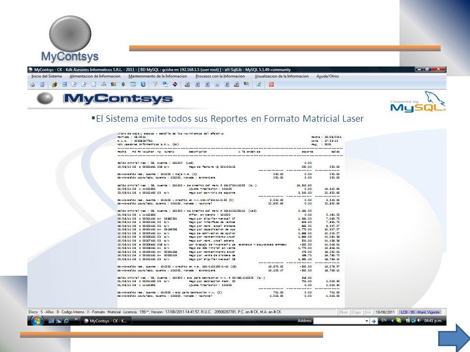 MyContsys El Sistema emite todos sus Reportes en Formato Matricial Laser