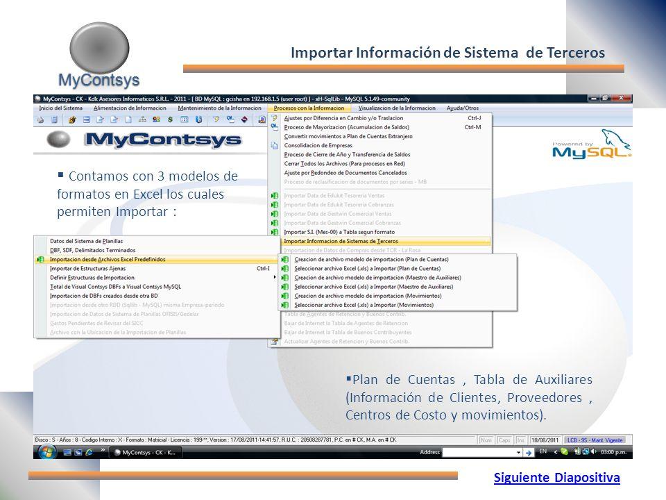 Importar Información de Sistema de Terceros Siguiente Diapositiva