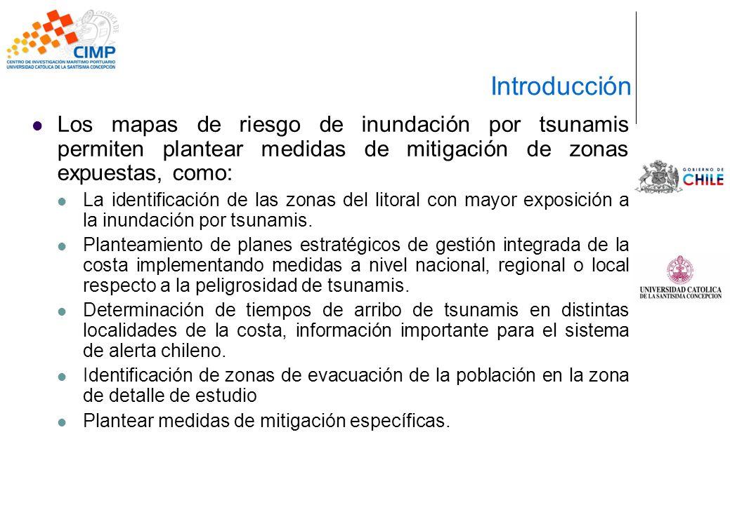 Introducción Los mapas de riesgo de inundación por tsunamis permiten plantear medidas de mitigación de zonas expuestas, como: