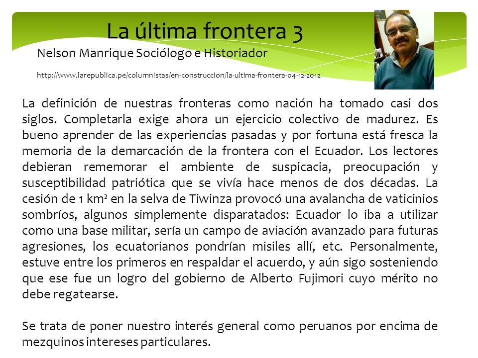 La última frontera 3 Nelson Manrique Sociólogo e Historiador