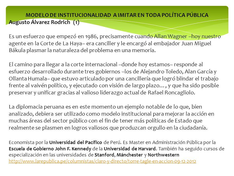 MODELO DE INSTITUCIONALIDAD A IMITAR EN TODA POLÍTICA PÚBLICA