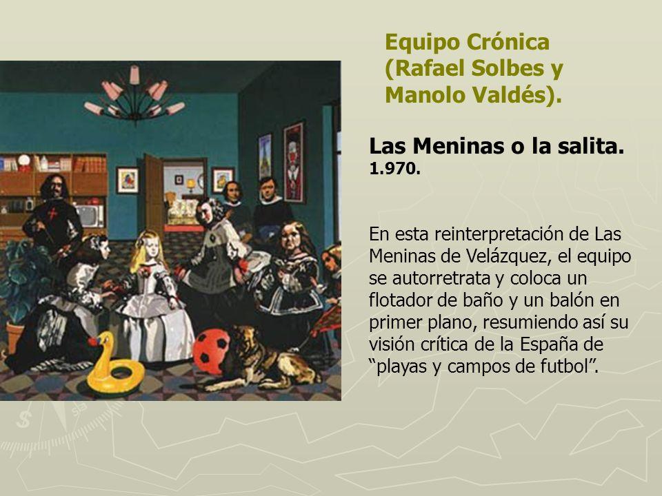 Equipo Crónica (Rafael Solbes y Manolo Valdés).