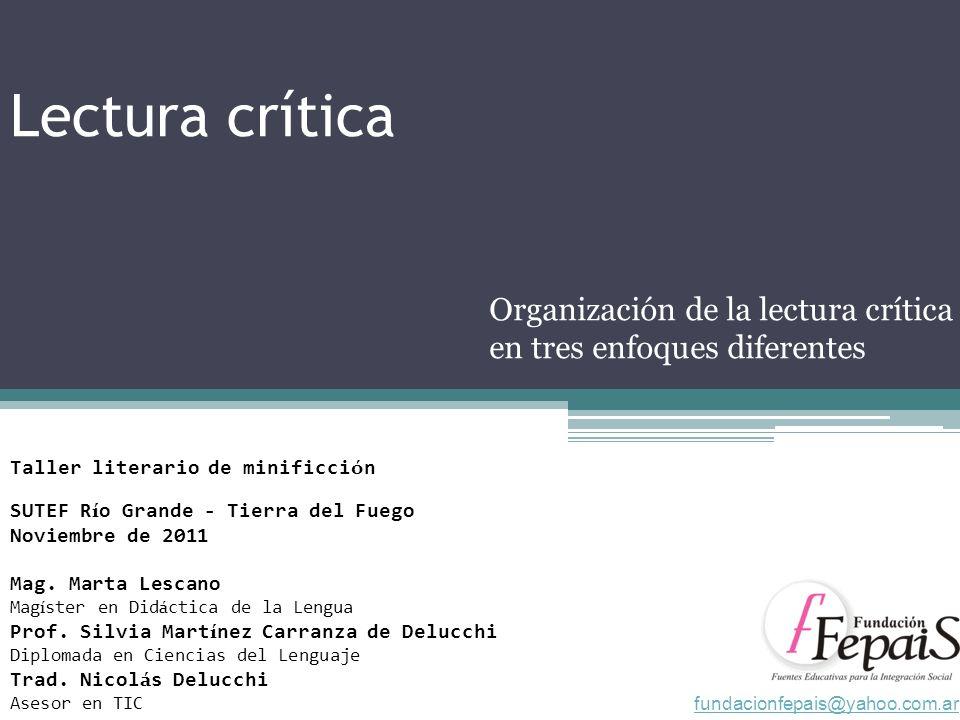 Organización de la lectura crítica en tres enfoques diferentes
