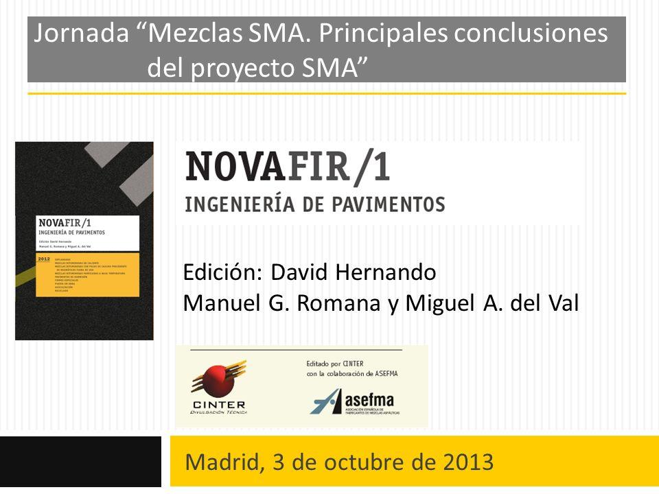 Jornada Mezclas SMA. Principales conclusiones del proyecto SMA