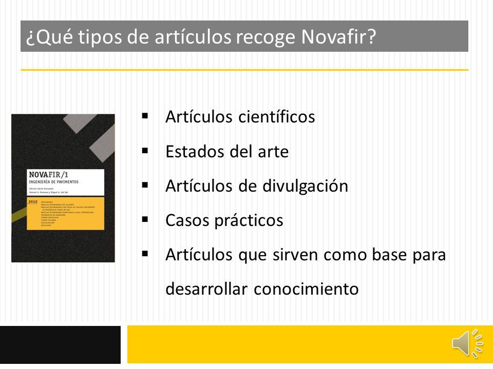 ¿Qué tipos de artículos recoge Novafir