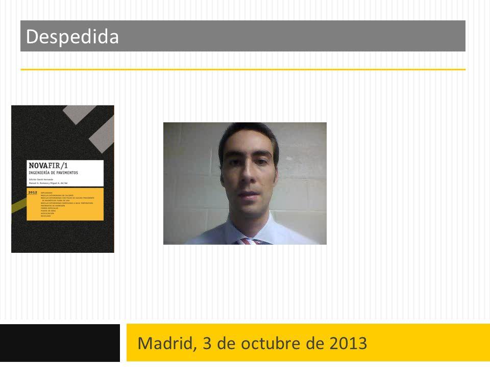 Despedida Madrid, 3 de octubre de 2013
