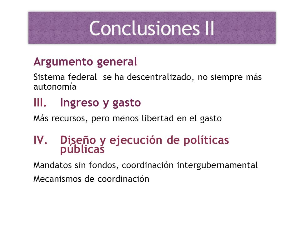 Conclusiones II Argumento general Ingreso y gasto