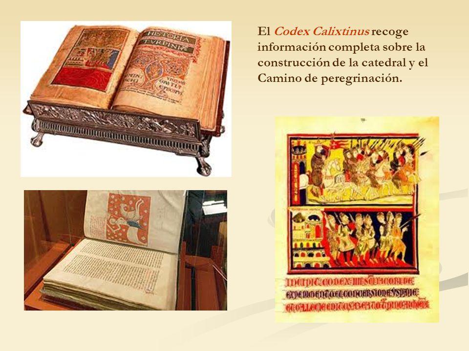 El Codex Calixtinus recoge información completa sobre la construcción de la catedral y el Camino de peregrinación.