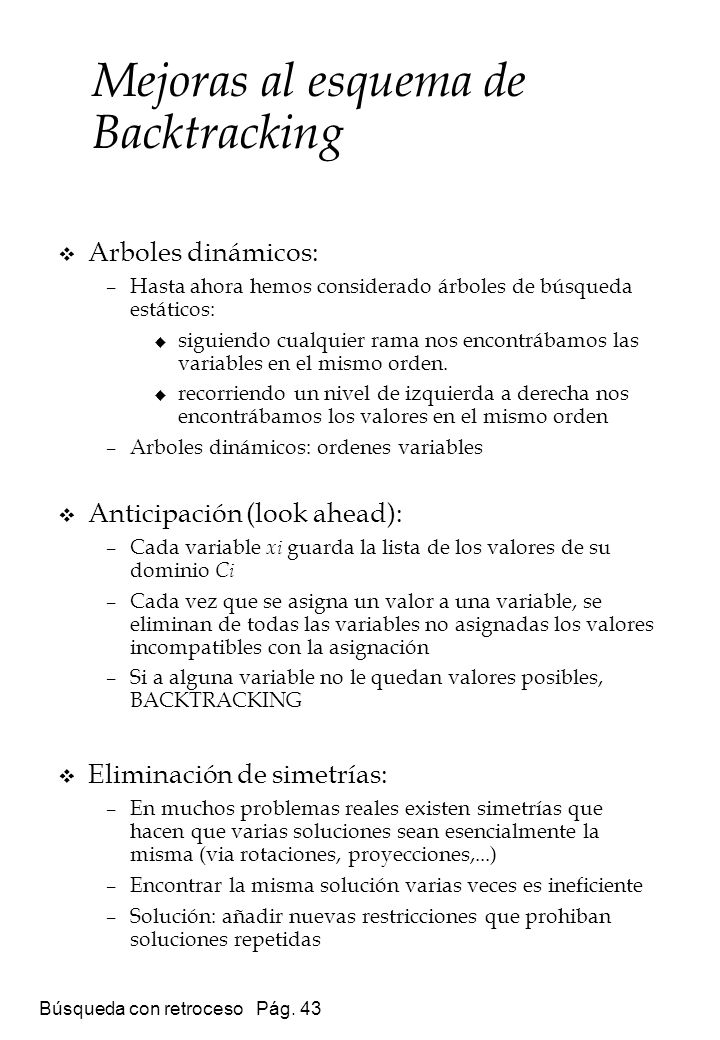 Mejoras al esquema de Backtracking