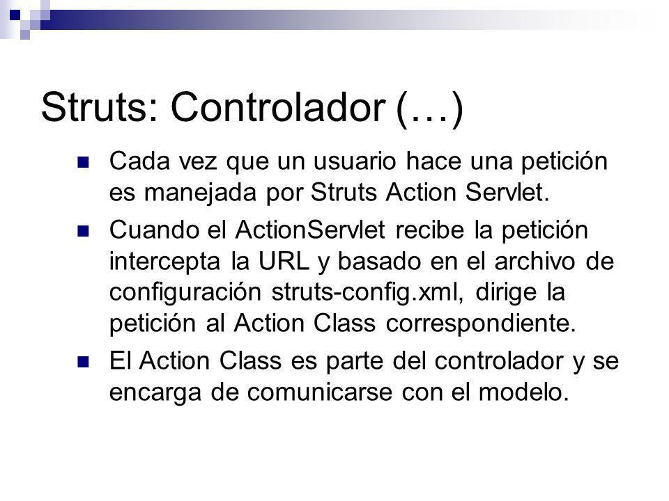 Struts: Controlador (…)