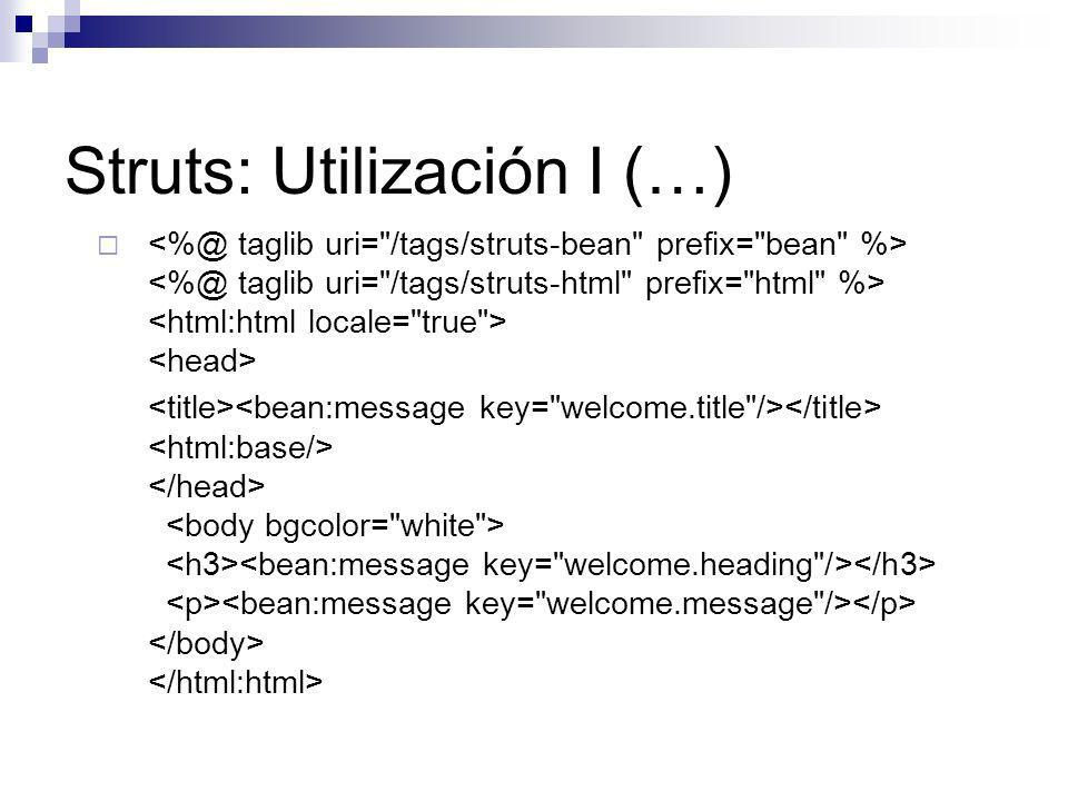Struts: Utilización I (…)