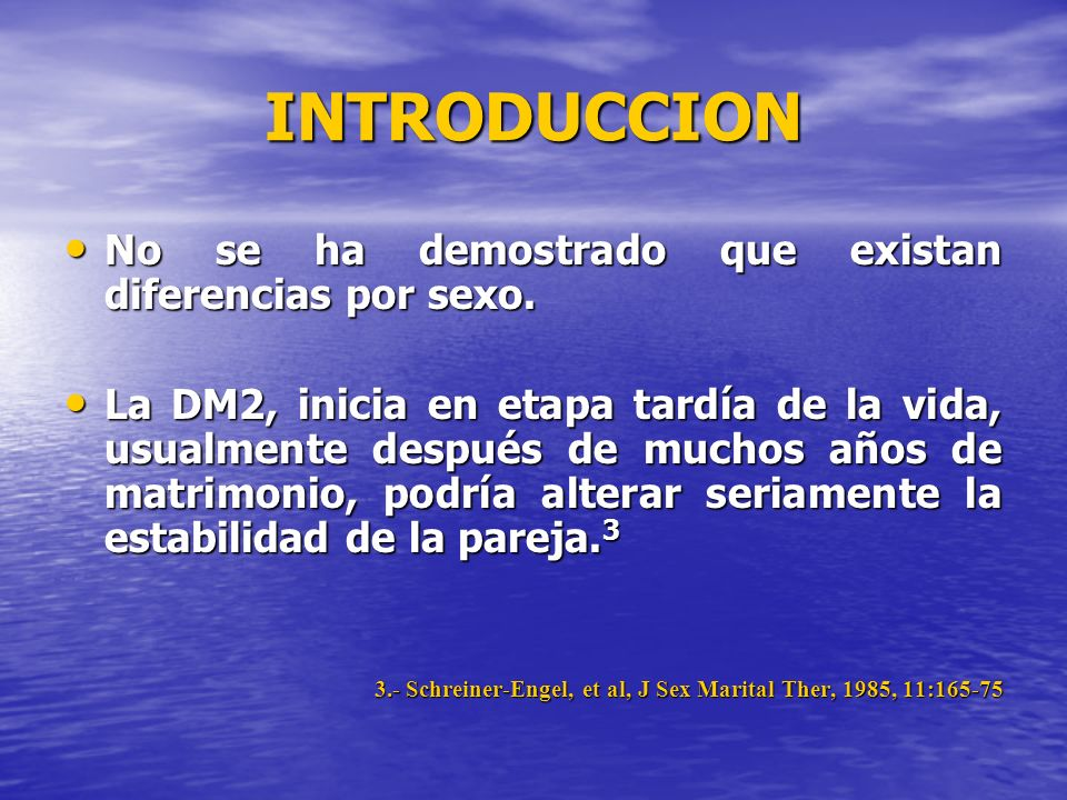 INTRODUCCION No se ha demostrado que existan diferencias por sexo.