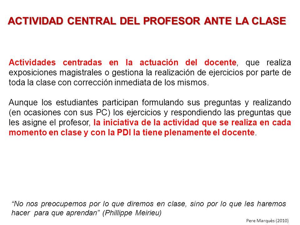 ACTIVIDAD CENTRAL DEL PROFESOR ANTE LA CLASE