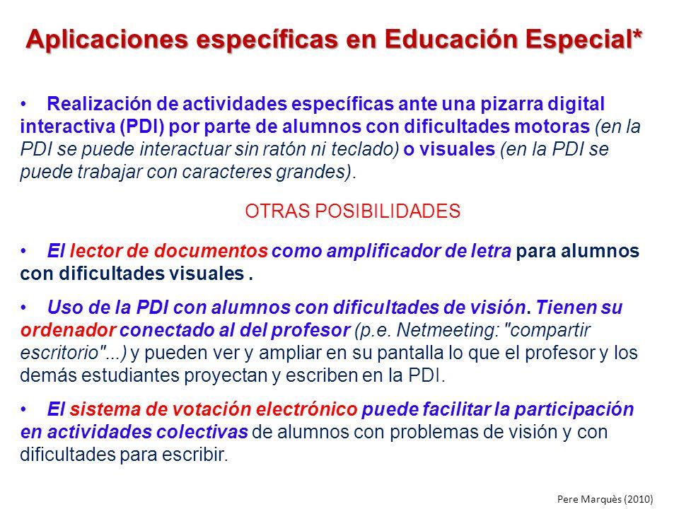 Aplicaciones específicas en Educación Especial*